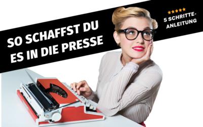 5 Schritte wie du einfach in die Presse kommst