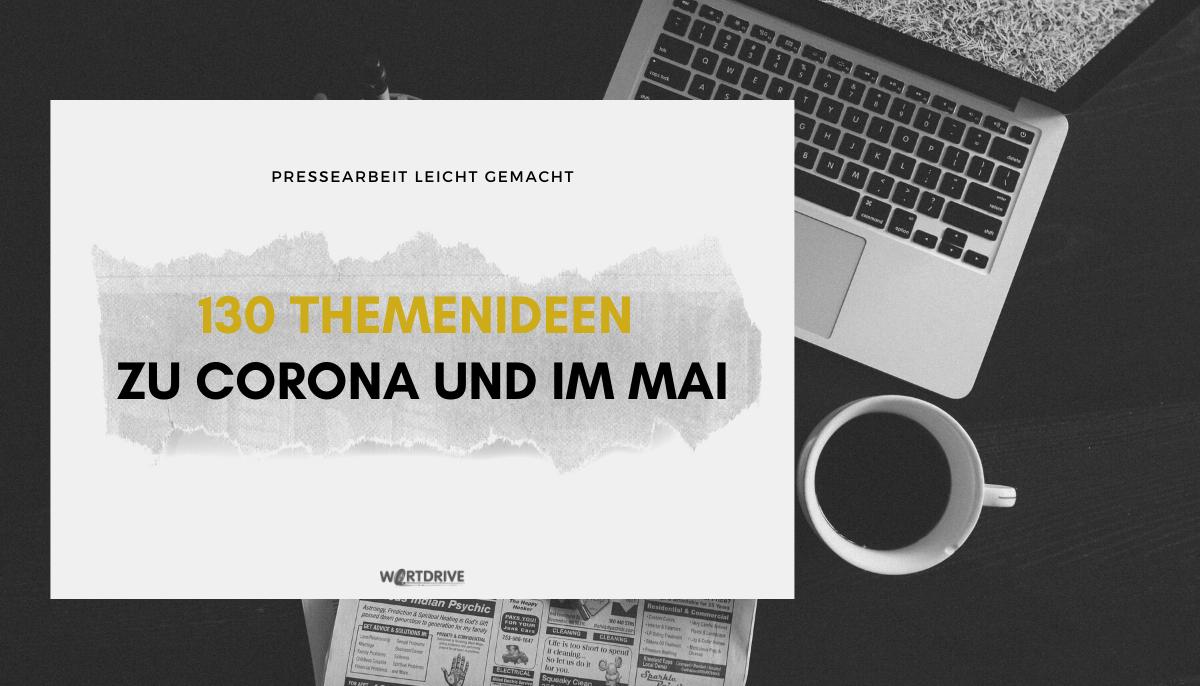 130 Themenideen zu Corona und im Mai